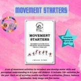 Movement Starters