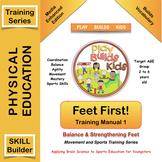 Movement Training: Feet First! Manual 1