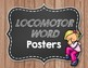 Movement Word Wall/Terms for Music, Dance, & Gym - Locomotore & Non-Locomotor