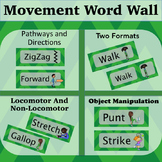Movement Words Green: Locomotor, Non-Locomotor, Levels, Directions and Pathways