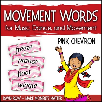 Movement Words for Music, Dance, or Movement - PINK Chevron