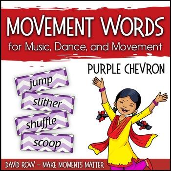 Movement Words for Music, Dance, or Movement - PURPLE Chevron