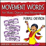 Movement Word Wall for Music, Dance, or Movement - Purple Chevron