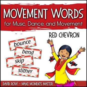 Movement Words for Music, Dance, or Movement - RED Chevron