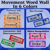 Movement Wordwall Multi-Color: Locomotor, Non-Locomotor, D