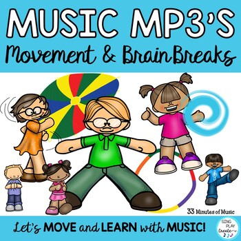 Movement and Brain Breaks Activities Music Mp3 Tracks