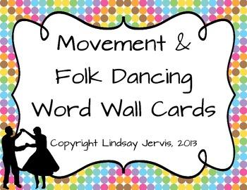 Word Wall {Movement and Folk Dancing}