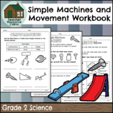 Movement and Simple Machines Workbook (Grade 2 Science)
