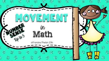 Movement in Math (NUMBER SENSE TO 5)