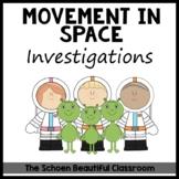 Movement in Space Activities