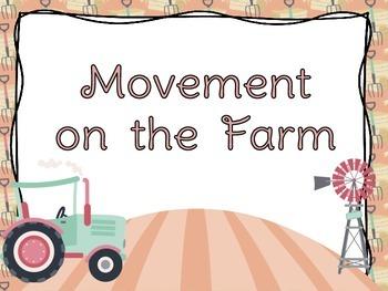 Movement on the Farm
