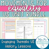 Movements for Equality Thematic Unit Bundle for US History - Print & Digital