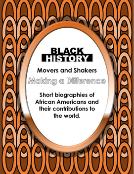 Movers and Shakers: Famous African Americans