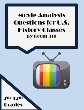 Movie Analysis Questions for U.S. History Classes