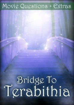Bridge to Terabithia Movie Guide + Extras - Answer Key Included