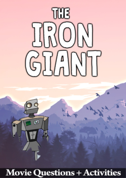 The Iron Giant Movie Guide - Answer Key Included