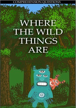Movie Comprehension Questions - Where the Wild Things Are