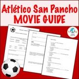 Movie Guide: Atlético San Pancho