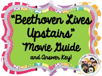 BEETHOVEN LIVES UPSTAIRS MOVIE GUIDE (A MUST HAVE FOR YOUR SUB TUB!)