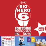 Big Hero 6 Movie Guide   Questions   Worksheet (PG - 2014)