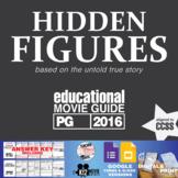 Hidden Figures Movie Guide | Questions | Worksheet | Googl