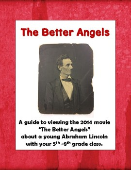 Movie Guide: The Better Angels about a young Abraham Linco