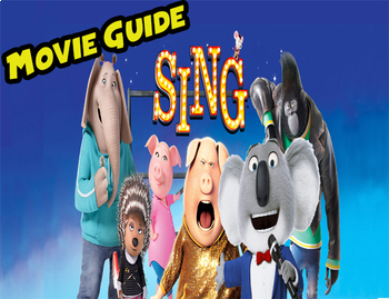 Movie Guide For Sing 2016 By Buchmiller S Classroom Tpt