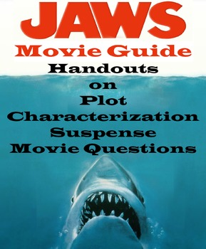 Movie Guide on Spielberg's Jaws on Plot Characterization Suspense with Questions
