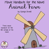 Movie Handouts for the Novel Animal Farm by George Orwell