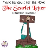 Movie Handouts for the Novel The Scarlet Letter by Nathaniel Hawthorne