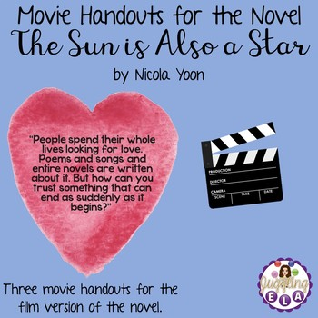 Movie Handouts for the Novel The Sun is Also a Star by Nicola Yoon