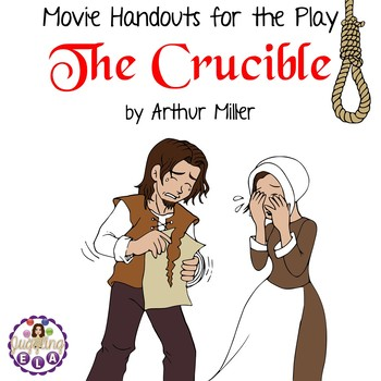 Movie Handouts for the Play The Crucible by Arthur Miller