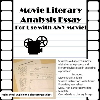 Movie Literary Analysis Essay for Use with ANY Movie
