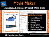 Movie Maker – Endangered Animals Project Work Book