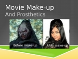Movie Makeup and Prosthetics Art Lesson Powerpoint