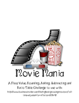 Movie Mania - Adding, Subtracting, Rounding and Number Lines with Large Numbers