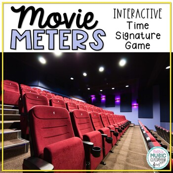 Movie Meters! Interactive Time Signature Game, Meter in 2, 3, & 4