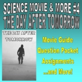 Movie & More : DAY AFTER TOMORROW (question pack / assignments / key / no prep)