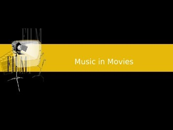 Movie Music Power Point Lesson