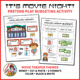 Movie Theater Budgeting Activity - Pretend Play & Workshee