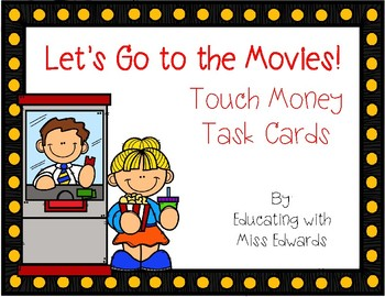 Let's Go to the Movies! Touch Money Task Cards