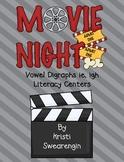Movie Night! Vowel Digraphs ie, igh Literacy Centers