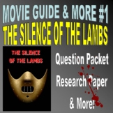 Movie Question Packet : THE SILENCE OF THE LAMBS (forensics / psychology)