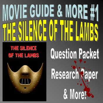 Movie Question Packet : THE SILENCE OF THE LAMBS (forensic