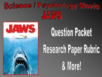 Movie Question Packet : JAWS (science / psychology)