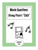"Movie Questions for Disney/Pixar's ""Coco"""