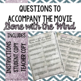 Movie Questions to Guide the Viewing of Gone with the Wind