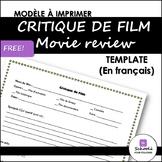 Movie Review Template/ Critique de film- FREE
