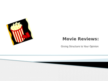 Movie Reviews: Giving Structure to your Opinion
