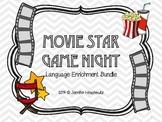 Movie Star Game Night! Language Enrichment Bundle